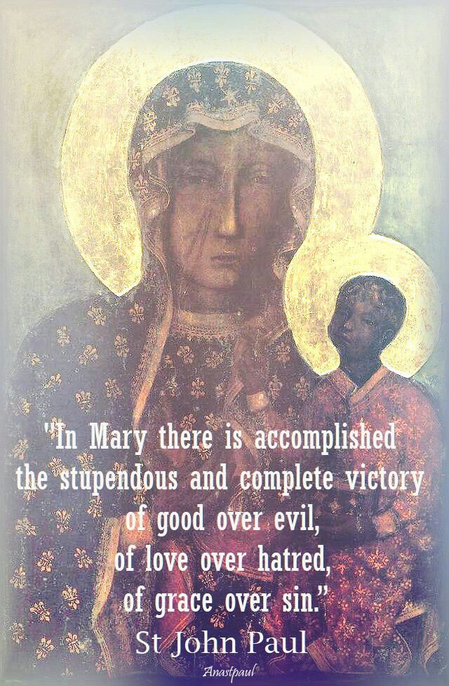 In Mary there is accomplished