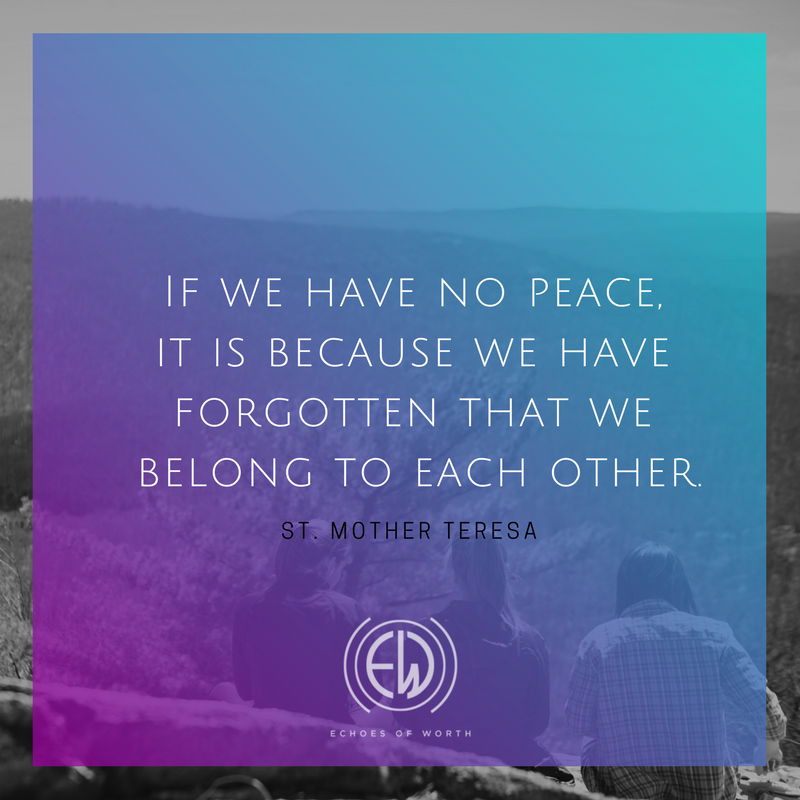 Mother Teresa - we belong to each other