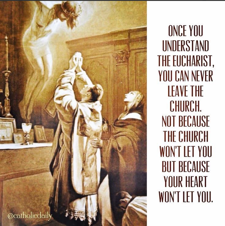 Once you understand the Eucharist