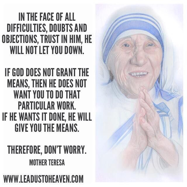 St Teresa of Calcuta _ the means