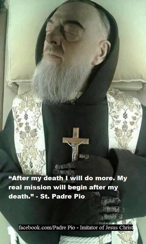 St. Padre Pio still working