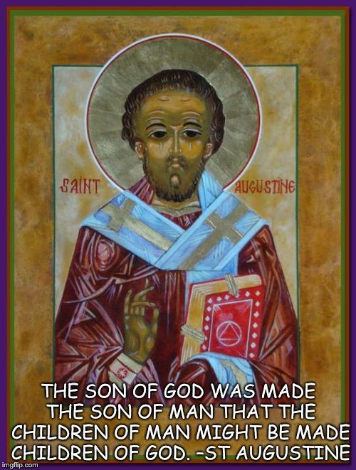 St. Augustine Sons of man children of God.jpg