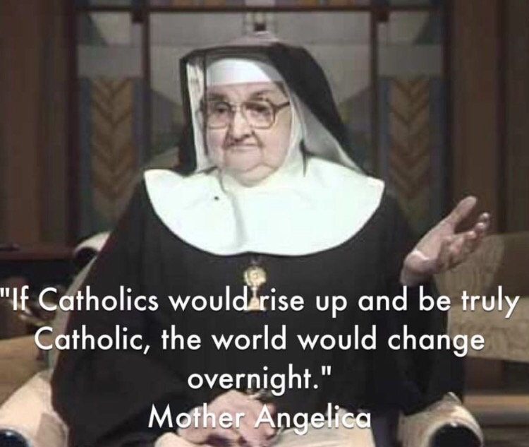 Mother Angelica - how to change the world.png