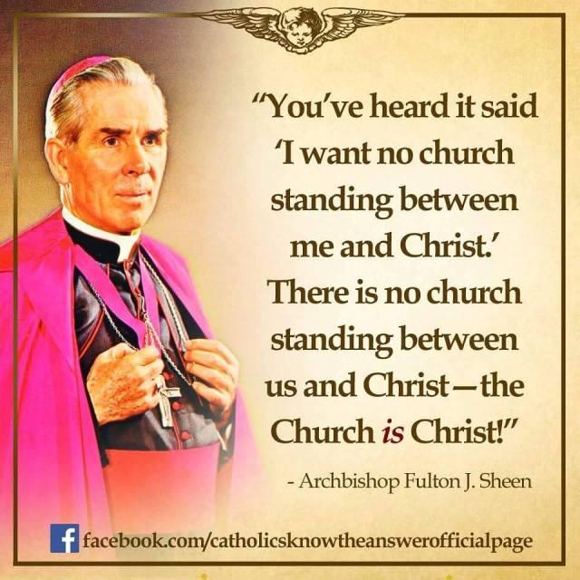 Sheen - the Church IS Christ.jpg
