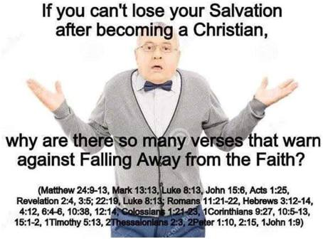 if you can't loose your salvation