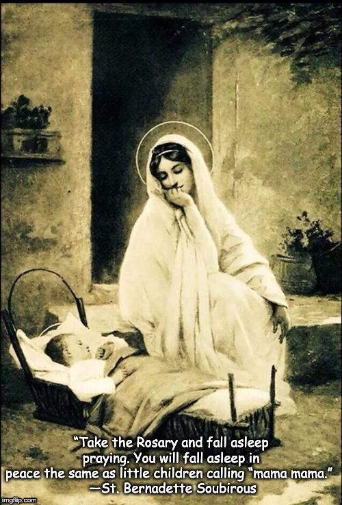 Fall asleep to the Rosary.jpg