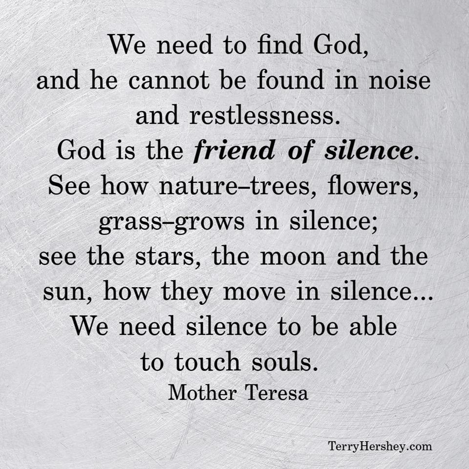 Mother Teresa - friend of silence